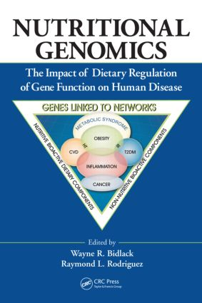 Nutritional Genomics: The Impact of Dietary Regulation of Gene Function on Human Disease (Hardback) book cover