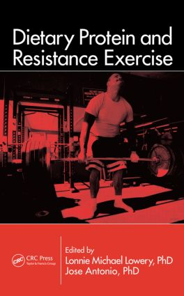 Dietary Protein and Resistance Exercise (Hardback) book cover