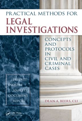 Practical Methods for Legal Investigations: Concepts and Protocols in Civil and Criminal Cases (Hardback) book cover
