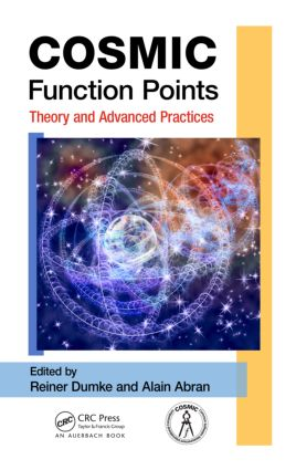 COSMIC Function Points: Theory and Advanced Practices, 1st Edition (Paperback) book cover