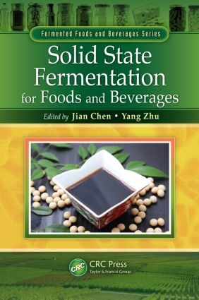 Solid State Fermentation for Foods and Beverages (Hardback) book cover