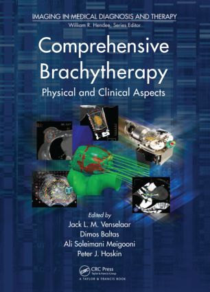 Comprehensive Brachytherapy: Physical and Clinical Aspects (Hardback) book cover