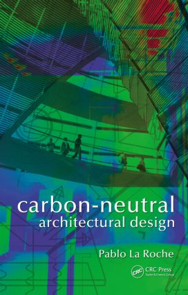 Carbon-Neutral Architectural Design (Hardback) book cover