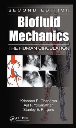 Biofluid Mechanics: The Human Circulation, Second Edition, 2nd Edition (Hardback) book cover