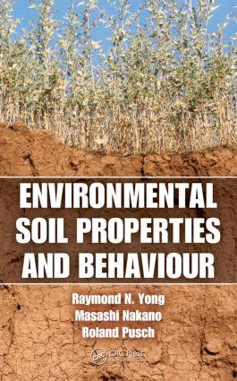 Environmental Soil Properties and Behaviour: 1st Edition (Hardback) book cover
