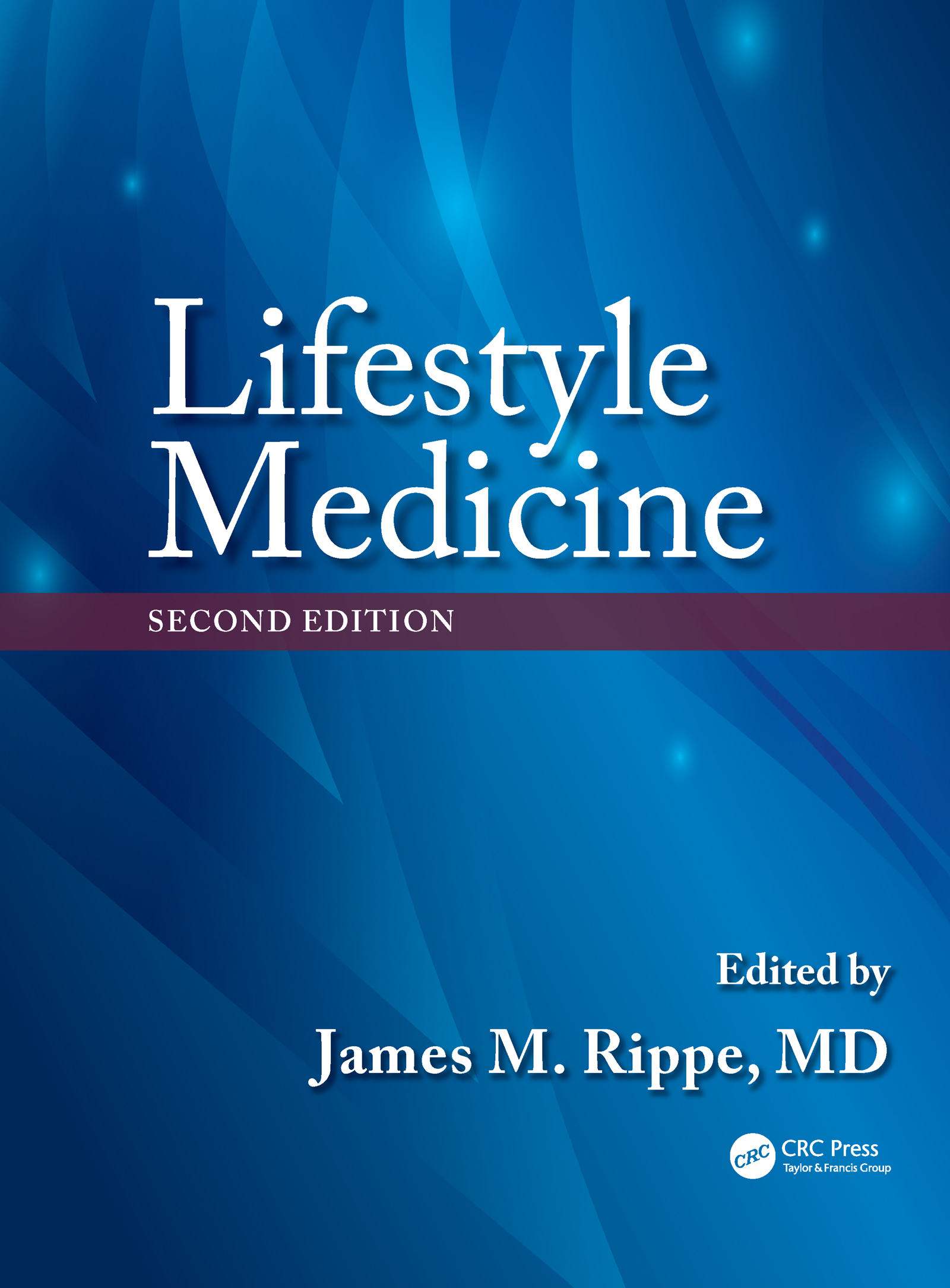 Lifestyle Medicine, Second Edition: 2nd Edition (Hardback) book cover