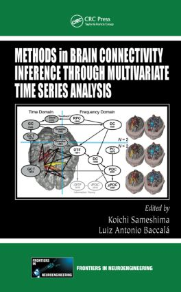 Methods in Brain Connectivity Inference through Multivariate Time Series Analysis: 1st Edition (Hardback) book cover