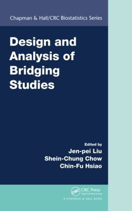 Design and Analysis of Bridging Studies: 1st Edition (Hardback) book cover