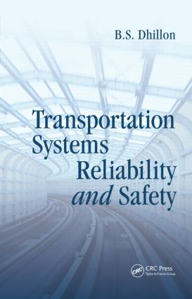 Transportation Systems Reliability and Safety: 1st Edition (Hardback) book cover