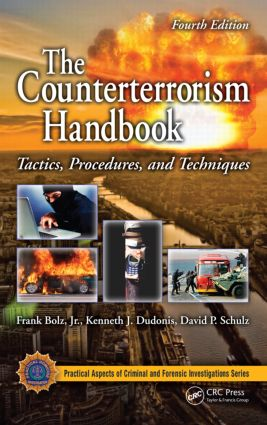 The Counterterrorism Handbook: Tactics, Procedures, and Techniques, Fourth Edition, 4th Edition (Hardback) book cover