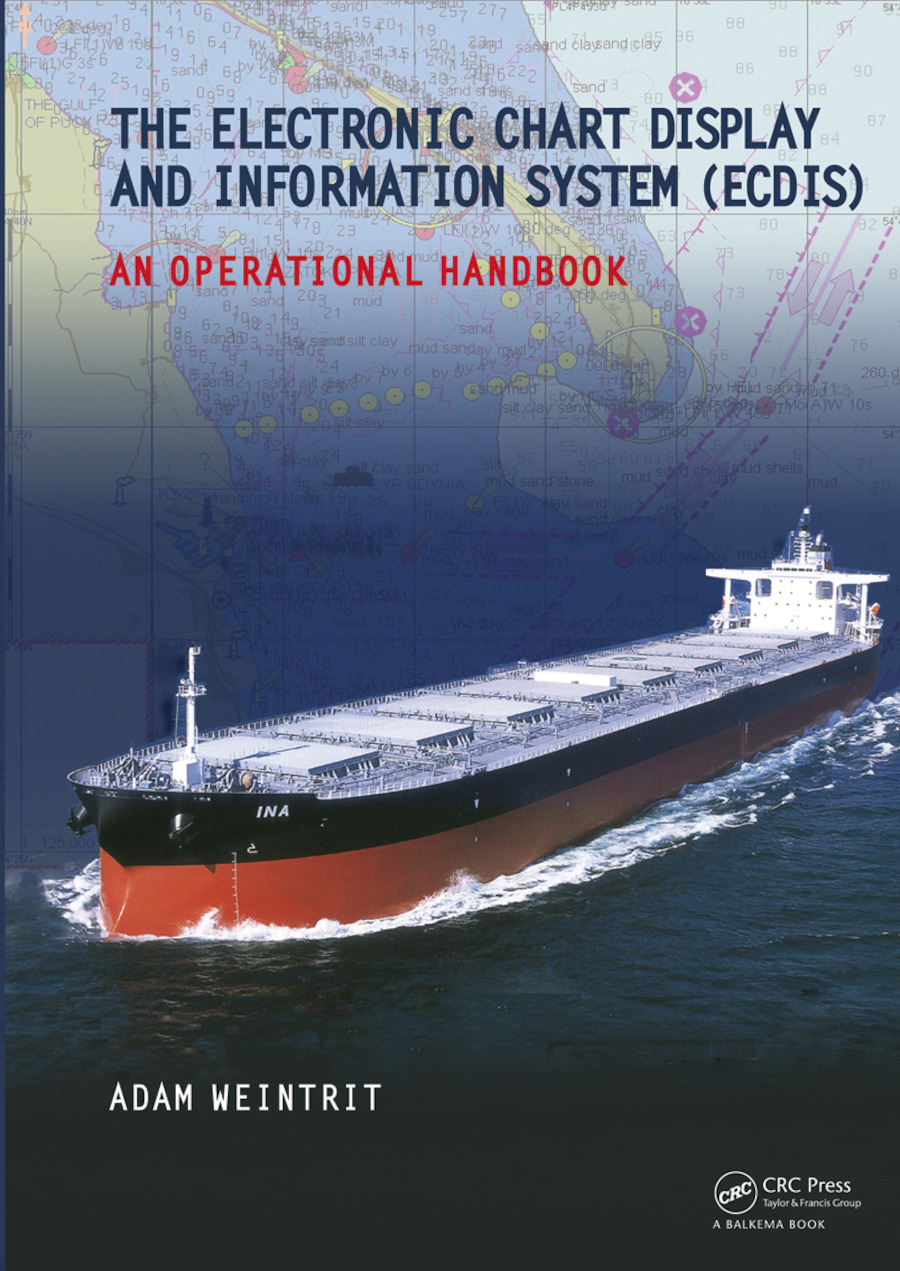 The Electronic Chart Display and Information System (ECDIS): An Operational Handbook