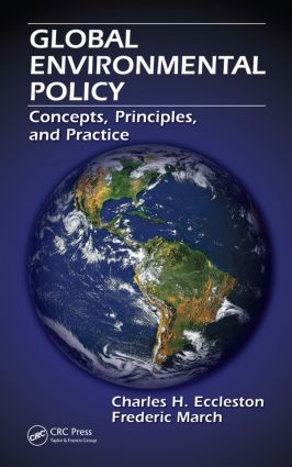 Global Environmental Policy: Concepts, Principles, and Practice (Hardback) book cover