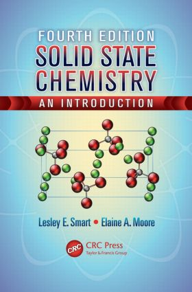 Solid State Chemistry: An Introduction, Fourth Edition, 4th Edition (Paperback) book cover