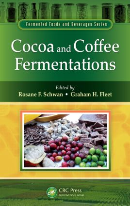 Cocoa and Coffee Fermentations: 1st Edition (Hardback) book cover