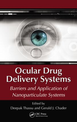 Ocular Drug Delivery Systems: Barriers and Application of Nanoparticulate Systems, 1st Edition (Hardback) book cover