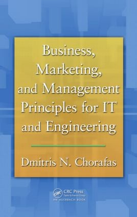 Business, Marketing, and Management Principles for IT and Engineering: 1st Edition (Paperback) book cover