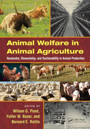 Animal Welfare in Animal Agriculture: Husbandry, Stewardship, and Sustainability in Animal Production (Hardback) book cover