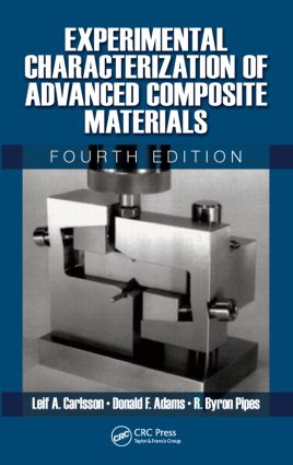 Experimental Characterization of Advanced Composite Materials: 4th Edition (Hardback) book cover