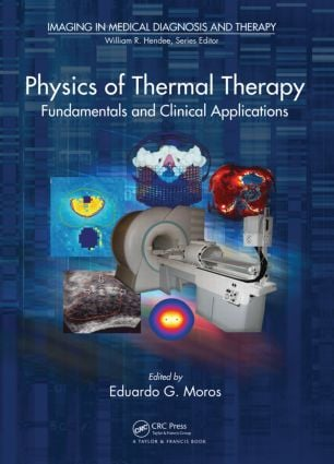 Physics of Thermal Therapy: Fundamentals and Clinical Applications, 1st Edition (Hardback) book cover