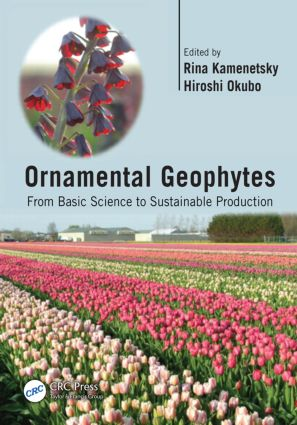 Ornamental Geophytes: From Basic Science to Sustainable Production (Hardback) book cover