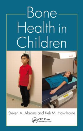 Bone Health in Children (Hardback) book cover