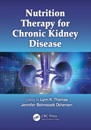 Nutrition Therapy for Chronic Kidney Disease: 1st Edition (Hardback) book cover