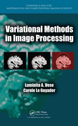Variational Methods in Image Processing: 1st Edition (Hardback) book cover