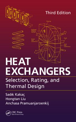 Heat Exchangers: Selection, Rating, and Thermal Design, Third Edition, 3rd Edition (Hardback) book cover