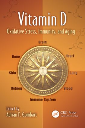 Vitamin D: Oxidative Stress, Immunity, and Aging (Hardback) book cover