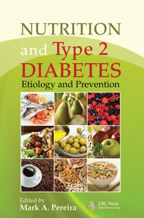 Nutrition and Type 2 Diabetes: Etiology and Prevention, 1st Edition (Paperback) book cover