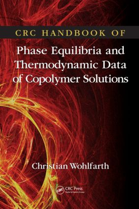 CRC Handbook of Phase Equilibria and Thermodynamic Data of Copolymer Solutions: 1st Edition (Hardback) book cover