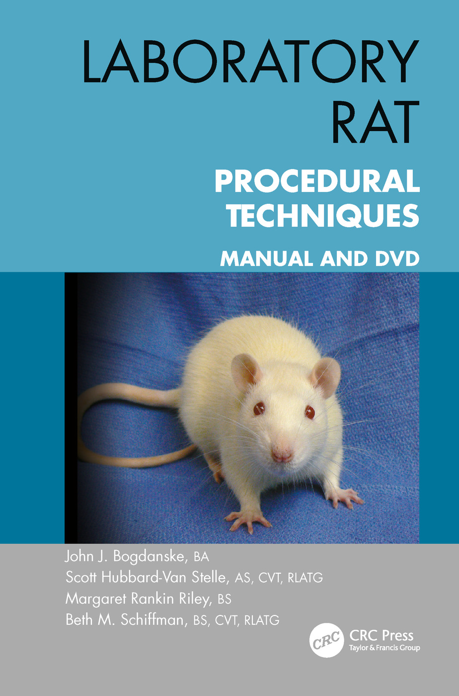Laboratory Rat Procedural Techniques: Manual and DVD, 1st Edition (Paperback) book cover