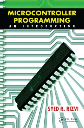 Microcontroller Programming: An Introduction, 1st Edition (Hardback) book cover