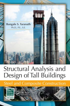 Structural Analysis and Design of Tall Buildings: Steel and Composite Construction, 1st Edition (Hardback) book cover