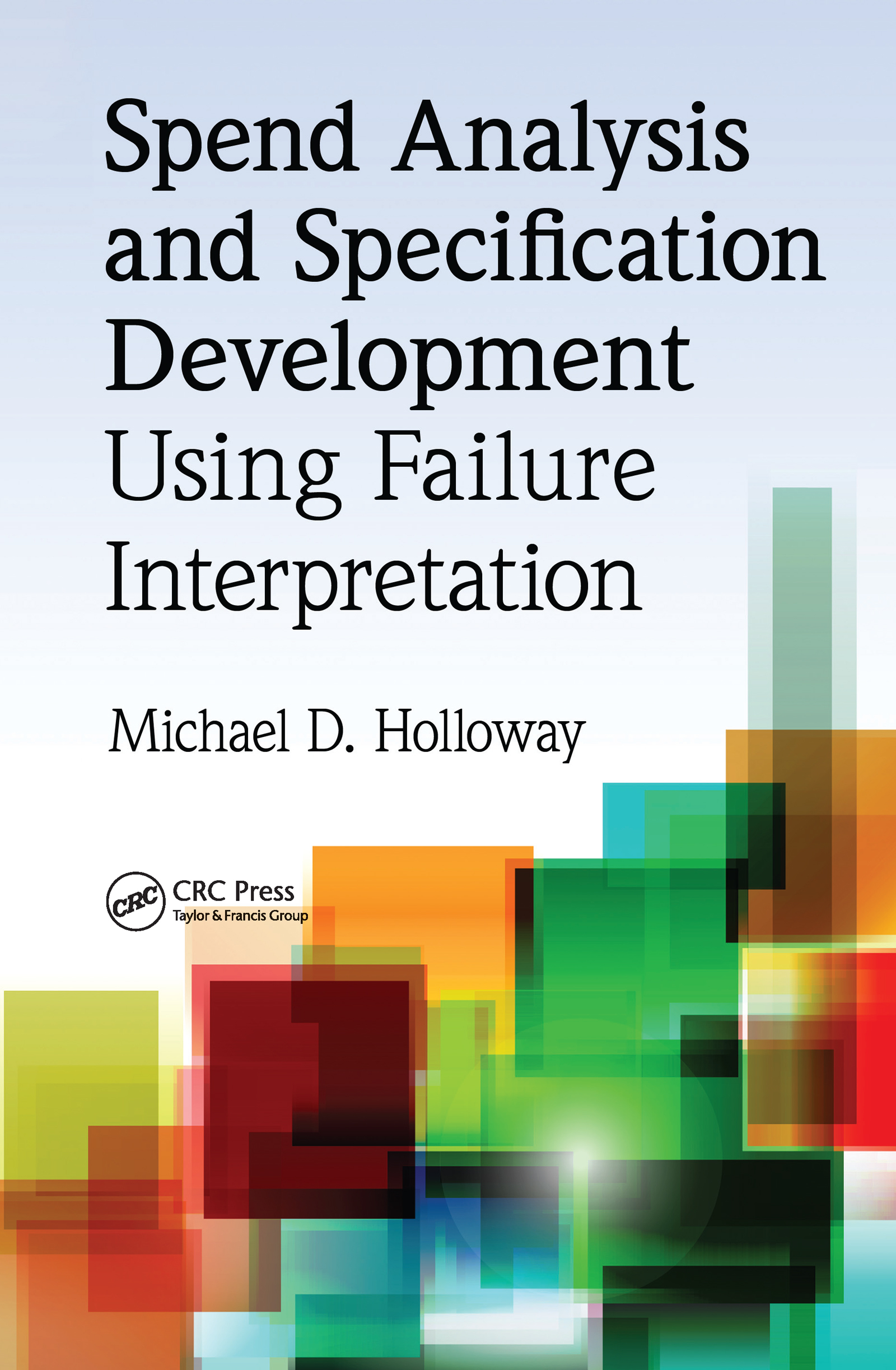 Spend Analysis and Specification Development Using Failure Interpretation (Hardback) book cover