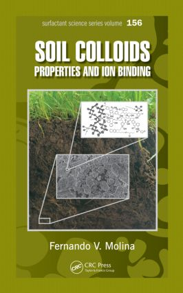 Soil Colloids: Properties and Ion Binding book cover