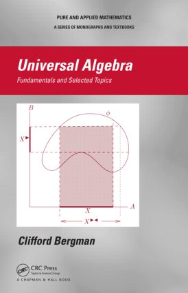 Universal Algebra: Fundamentals and Selected Topics book cover