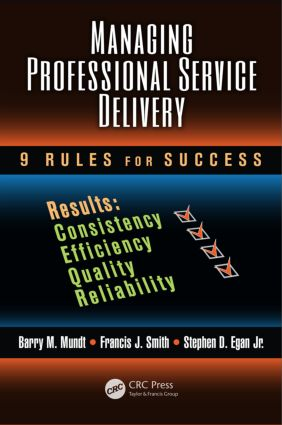 Managing Professional Service Delivery: 9 Rules for Success book cover