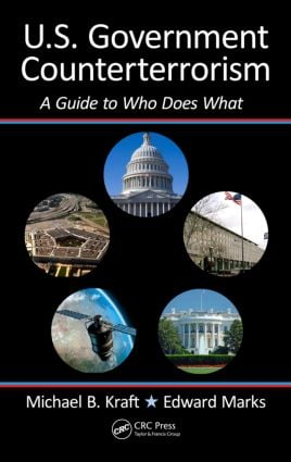U.S. Government Counterterrorism: A Guide to Who Does What book cover