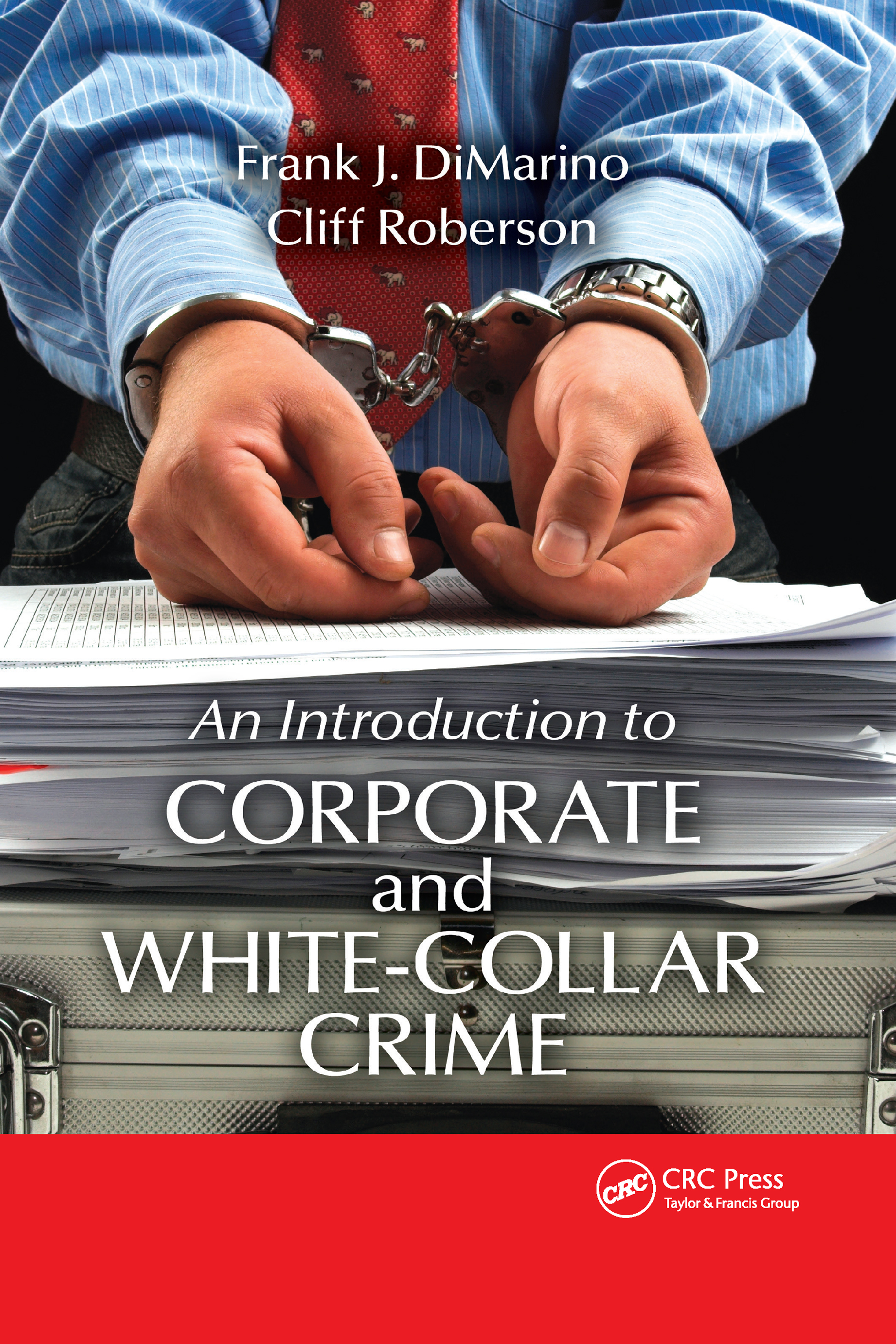 Introduction to Corporate and White-Collar Crime (Hardback) book cover