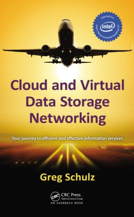 Cloud and Virtual Data Storage Networking: 1st Edition (Hardback) book cover
