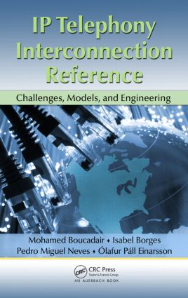 IP Telephony Interconnection Reference: Challenges, Models, and Engineering, 1st Edition (Hardback) book cover