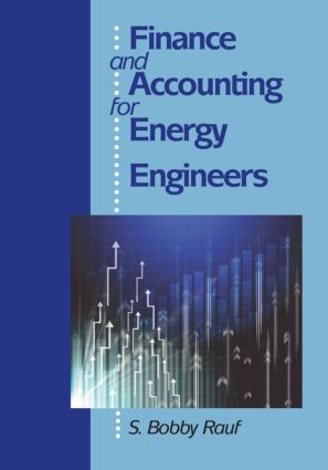 Finance and Accounting for Energy Engineers: 1st Edition (Hardback) book cover