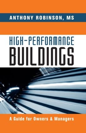 High-Performance Buildings: A Guide for Owners & Managers (Hardback) book cover
