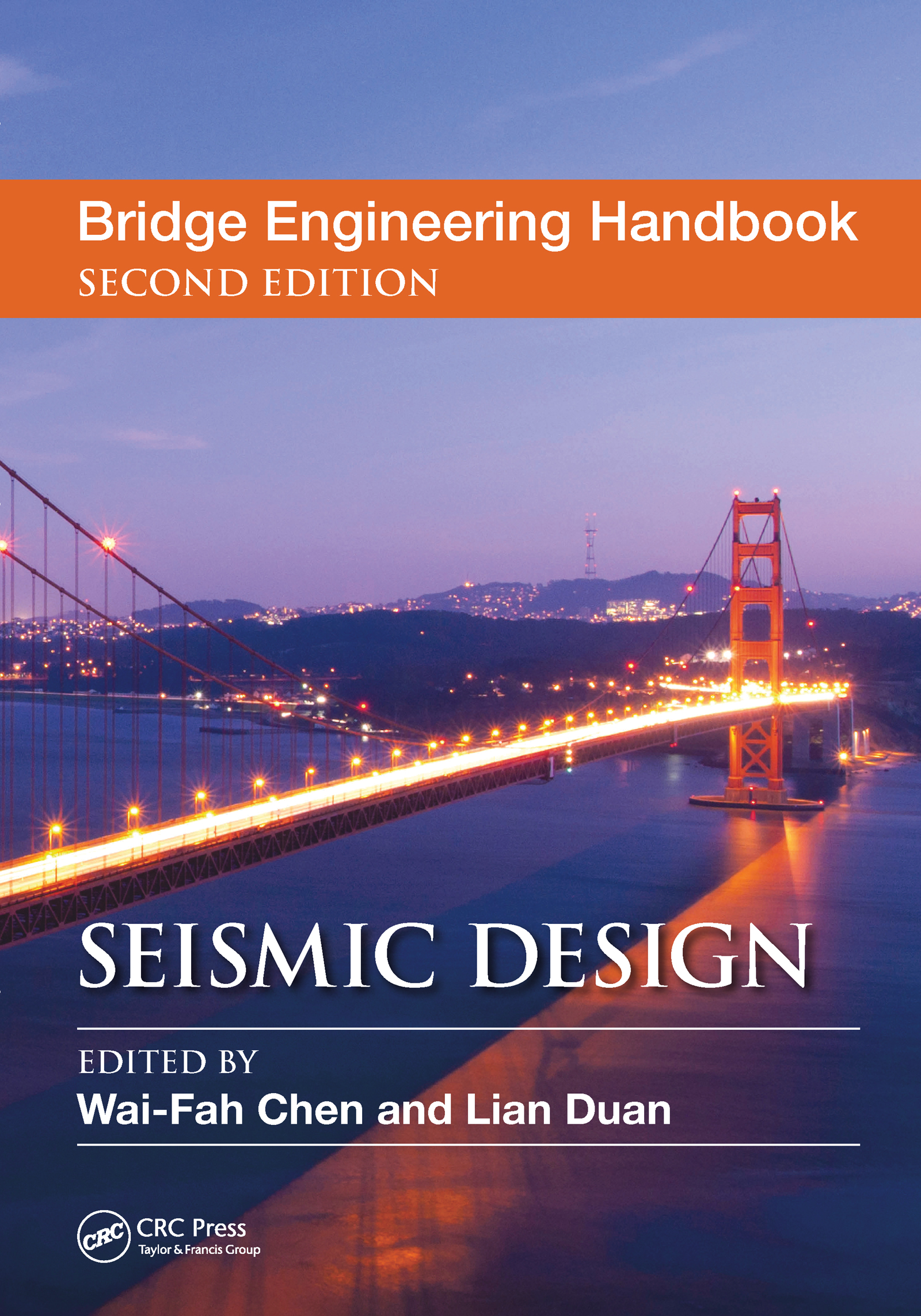 Bridge Engineering Handbook: Seismic Design, 2nd Edition (Hardback) book cover