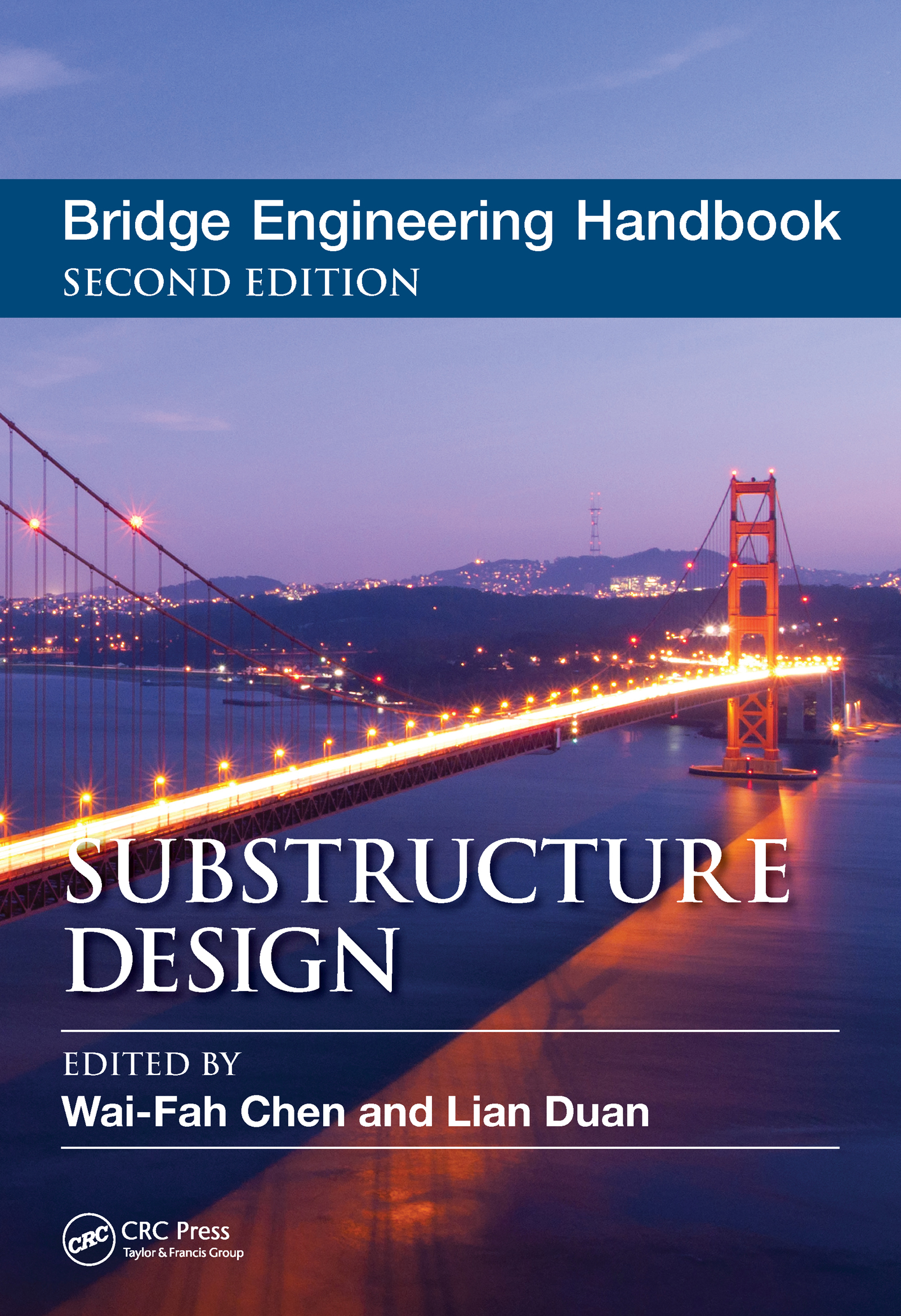 Bridge Engineering Handbook: Substructure Design, 2nd Edition (Hardback) book cover