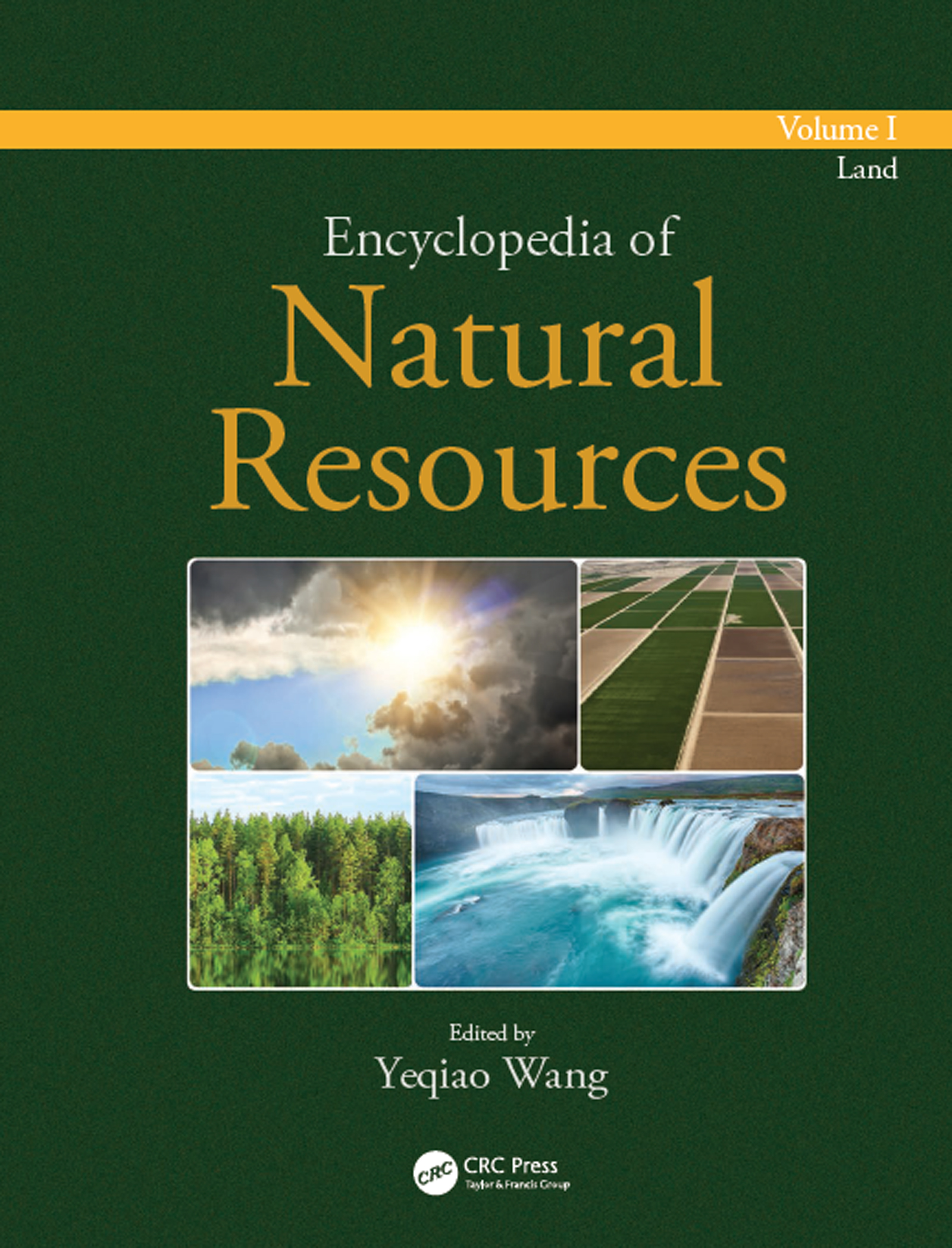 Encyclopedia of Natural Resources - Land - Volume I book cover