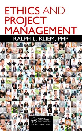 Ethics and Project Management: 1st Edition (Hardback) book cover