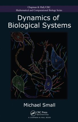 Dynamics of Biological Systems: 1st Edition (Hardback) book cover