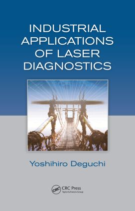 Industrial Applications of Laser Diagnostics: 1st Edition (Hardback) book cover